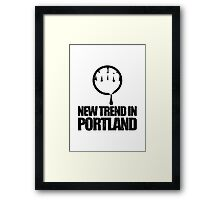 New Trend In Portland Framed Print
