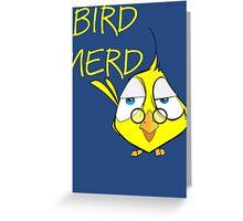 Bird Nerd Funny Ornithology T Shirt Greeting Card