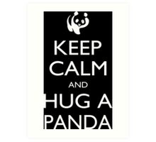 Keep Calm And Hug A Panda - Tshirts Art Print