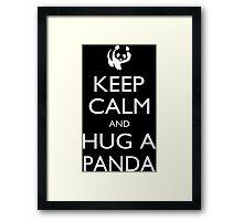 Keep Calm And Hug A Panda - Tshirts Framed Print