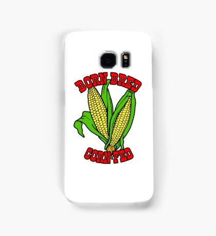 BORN BRED CORN FED (red) Samsung Galaxy Case/Skin