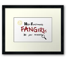 Sherlock - High-Functioning Fangirl, Do Your Research Framed Print