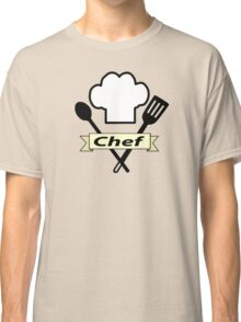 "I'm the ""Chef"" Classic T-Shirt"