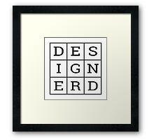 Design Nerd Framed Print
