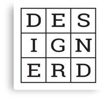Design Nerd Canvas Print