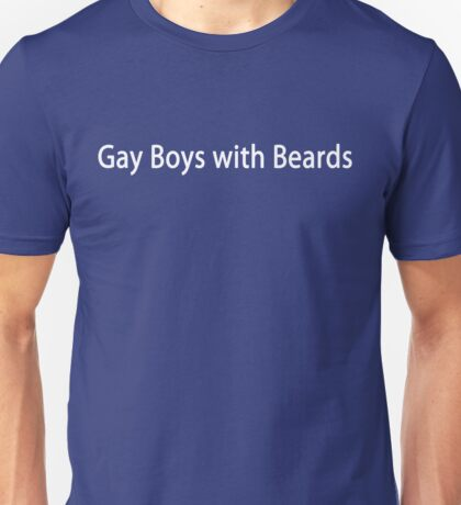 Gay Boys With Beards White Logo Unisex T-Shirt