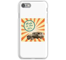 Made in the 50s iPhone Case/Skin