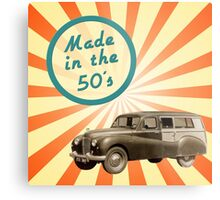 Made in the 50s Metal Print