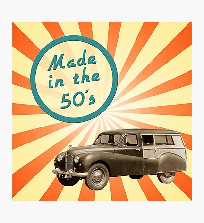 Made in the 50s Photographic Print