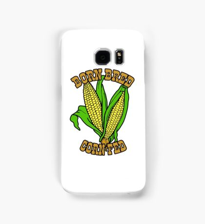 BORN BRED CORN FED (brown) Samsung Galaxy Case/Skin