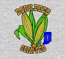 BORN BRED CORN FED INDIANA (brown) Unisex T-Shirt