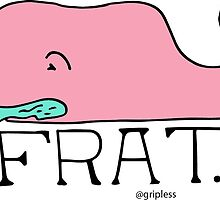 Frat by gripless