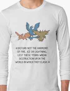 Disturb not the harmony Long Sleeve T-Shirt