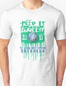 keep it green forever T-Shirt