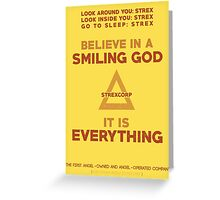 Believe in a Smiling God Greeting Card