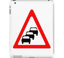 Traffic Queues Likley Sign iPad Case/Skin