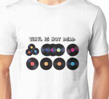 Vinyl Is Not Dead T-Shirt Unisex T-Shirt