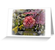 Welcome, Spring! Greeting Card