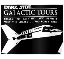 Dark Side Galactic Tours Poster