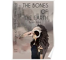 Bones of The Earth Poster