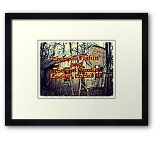 """Crappie Fishin' and Rodent Huntin' Lodge, Local 17""... prints and products Framed Print"