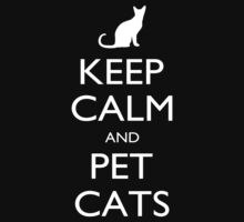Keep Calm And Pet Cats - Tshirts by shirts2015