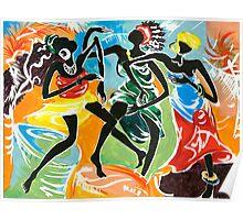 African Dancers No. 3 - Rhythm, Rhythm, Rhythm... Poster