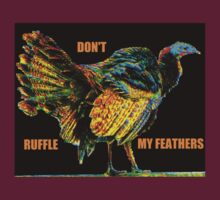 Don't Ruffle My Feathers by Cliff Wilson