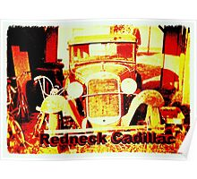"""""""Redneck Cadillac""""... prints and products Poster"""
