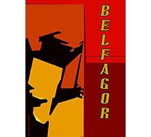 Belfagor Photographic Print