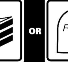 Cake or Death? Sticker