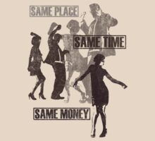 Same place same time same money by pixelpoetry