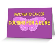 COUSINS FOR A CURE Greeting Card