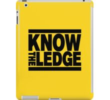 KNOW THE LEDGE iPad Case/Skin