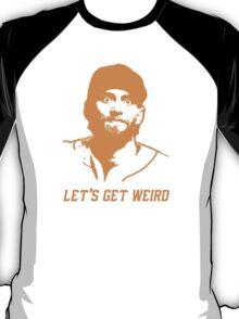 """""""Let's Get Weird"""" - Hunter Pence T-Shirt"""