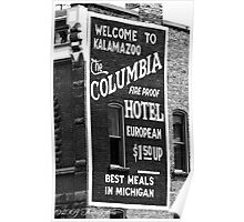 Downtown Kalamazoo - Columbia Hotel Sign Poster