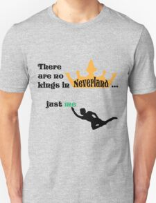 no kings in Neverland T-Shirt