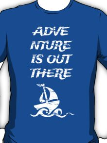 Adventure is Out There: White T-Shirt