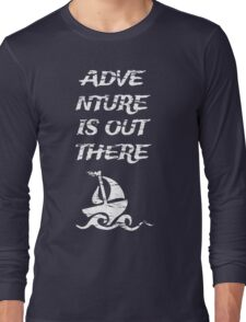 Adventure is Out There: White Long Sleeve T-Shirt