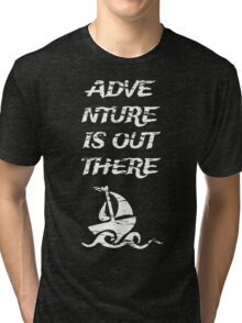 Adventure is Out There: White Tri-blend T-Shirt