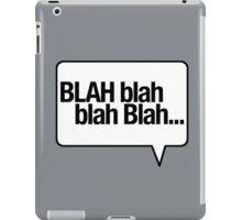 BLAH Blah Blah - White iPad Case/Skin