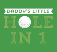 Daddy's Little Hole in 1 One Piece - Short Sleeve