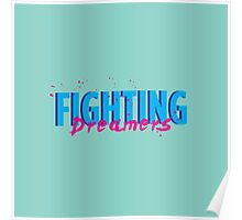 Fighting Dreamers Poster