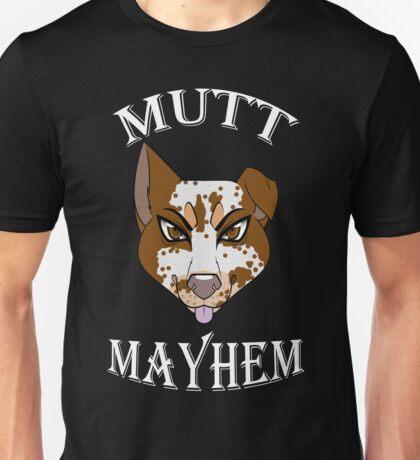 Mutt Mayhem Unisex T-Shirt