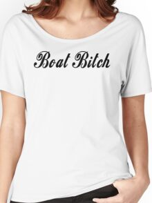 Boat Bitch T-shirt Women's Relaxed Fit T-Shirt