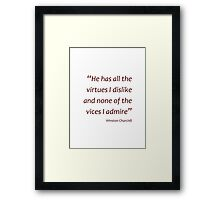Churchill - Virtues and vices (Amazing Sayings) Framed Print