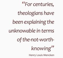 Mencken - Unknowable and the not-worth-knowing (Amazing Sayings) Kids Clothes