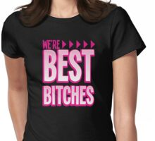 We're BEST BITCHES (BFF best friends forever!) pink with matching purple Womens Fitted T-Shirt