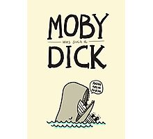 Moby (was such a) Dick Photographic Print