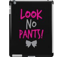Look no PANTS!  iPad Case/Skin